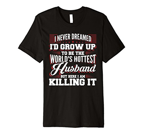 Father's Day Shirts World's Hottest Husband Tees Men Gifts ()