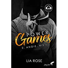 Power games : Angie, ris ! (French Edition)
