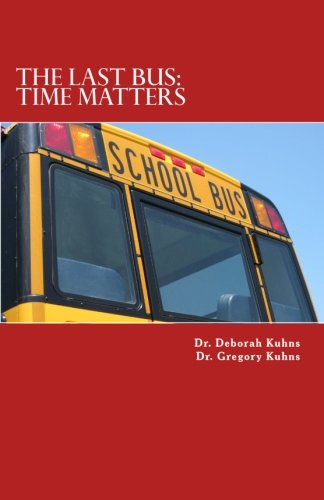 Download The Last Bus:: Time Matters ebook