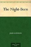 The Night-Born (English Edition)