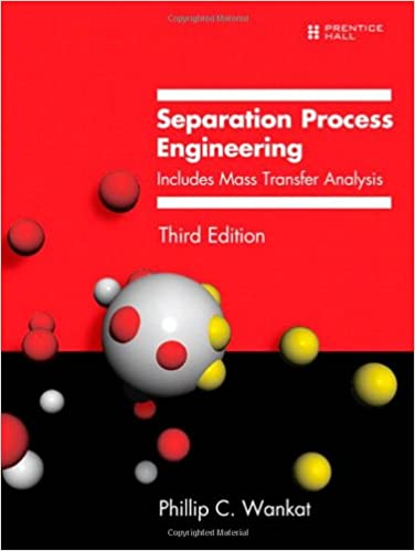 Amazon com: Separation Process Engineering: Includes Mass
