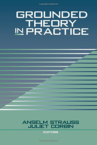 Grounded Theory in Practice by SAGE Publications, Inc