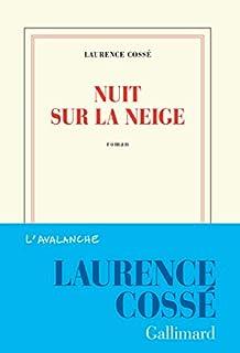 Nuit sur la neige, Cossé, Laurence