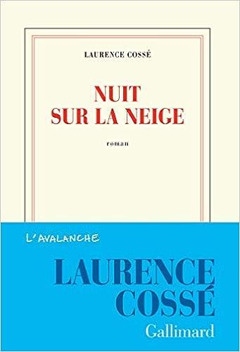Laurence Cossé - Nuit sur la neige