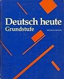 Deutsch Heute : Grundstufe, Moeller, Jack R. and Liedloff, Helmut, 0395271754