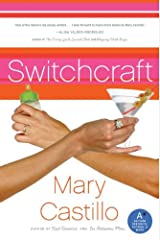 Switchcraft Kindle Edition