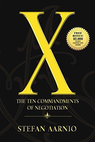 The Ten Commandments of Negotiation X