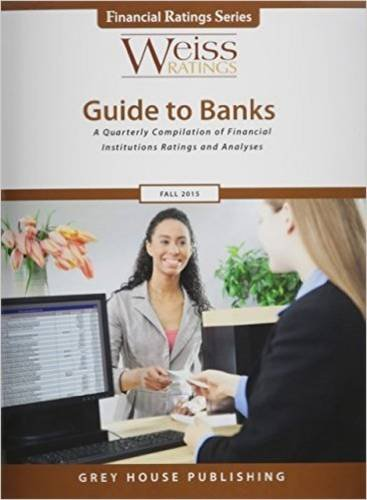 Weiss Ratings Guide to Banks, Fall 2015 (Weiss Ratings Guide to Banks and Thrifts)