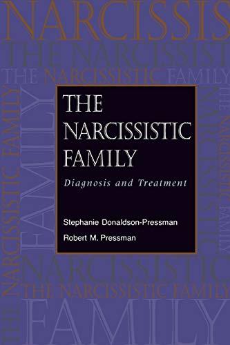 Historic Models Ship - The Narcissistic Family: Diagnosis and Treatment