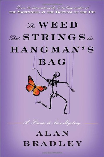 Read Online The Weed That Strings the Hangman's Bag: A Flavia de Luce Mystery pdf epub