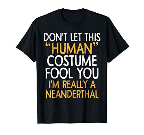 Neanderthal human Costume Tshirt Halloween 2018 Tshirt