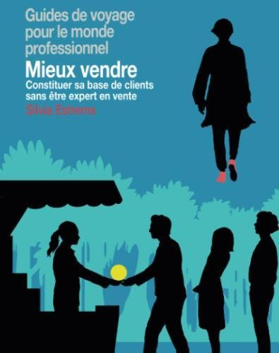 Mieux vendre (French Edition)