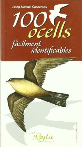 Descargar Libro 100 Ocells Facilment Identificables Josep-manuel Concernau Robles
