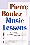 img - for Music Lessons: The Coll ge de France Lectures book / textbook / text book