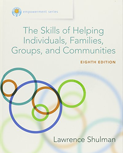 Bundle: Empowerment Series: The Skills of Helping Individuals, Families, Groups, and Communities, 8th + MindTap Social Work, 1 term (6 months) Printed Access Card