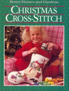 Christmas Cross-Stitch (Better Homes and Gardens) (Stitch Cross Homes Gardens And Better)