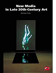 New Media in Late 20th-century Art (World of Art)