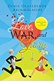 Love, War, and Glory