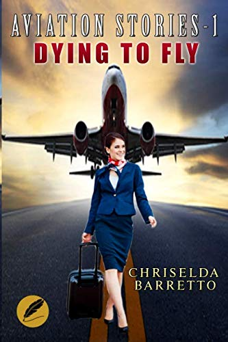 Aviation Stories - 1: Dying to Fly — BOOK BY BOOK PUBLICITY Reader Views