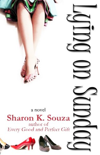 Book: Lying on Sunday by Sharon K. Souza