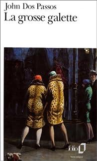 La grosse Galette par John Dos Passos