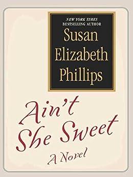 Aint Sweet Susan Elizabeth Phillips ebook