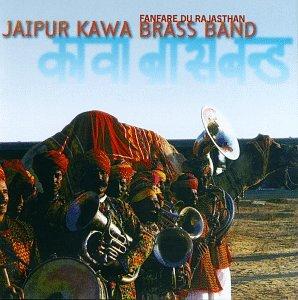 Jaipur Kawa Brass Band - Fanfare Du Rajasthan - Amazon com Music