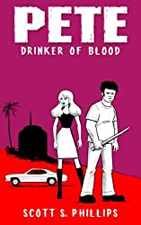 Pete, Drinker of Blood: Book One
