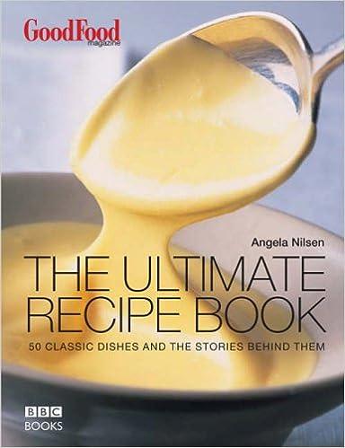 Good food the ultimate recipe book amazon angela nilsen good food the ultimate recipe book amazon angela nilsen 9780563522973 books forumfinder Gallery