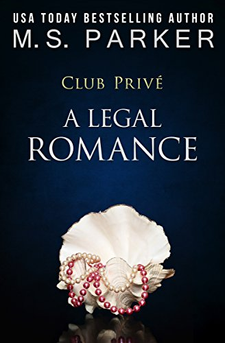 A Legal Romance (Club Prive Book 10)