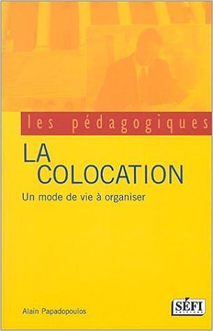 Livres gratuits en ligne La Colocation : Un mode de vie à organiser epub pdf