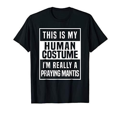 Praying Mantis Costume Shirt funny halloween idea