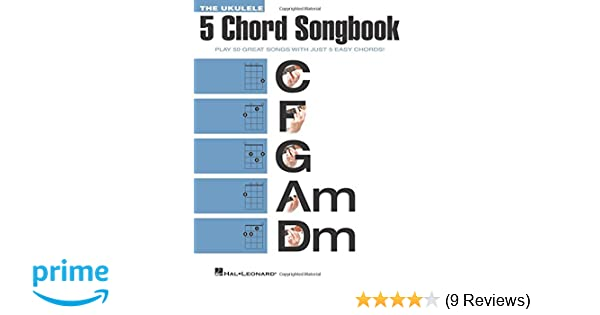 Amazon.com: The Ukulele 5 Chord Songbook (Ukulele Chord Songbooks ...
