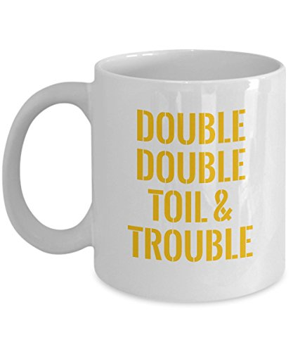 Halloween Costumes Funny Mug Double Toil And Trouble Coffee Cup Travel Mug (15oz, White) -
