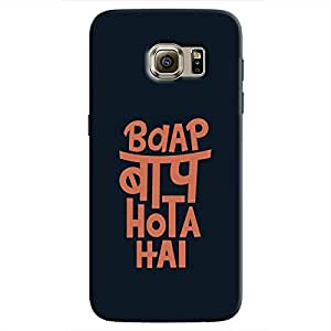 Cover It Up - Baap Baap Hota Hai Galaxy S7 Hard Case