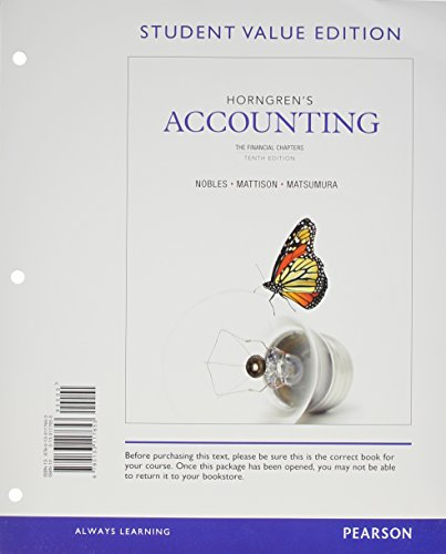 Horngren's Accounting, The Financial Chapters, Student Value Edition and NEW MyAccountingLab with Pearson eText -- Access Card Package (10th Edition) -  Tracie L. Miller-Nobles, Loose Leaf