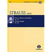 Wine, Women and Song, Op. 333 & Vienna Blood, Op. 354