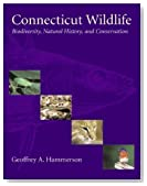Connecticut Wildlife: Biodiversity, Natural History and Conservation