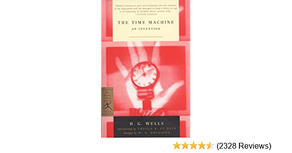 The Time Machine: An Invention (Modern Library)