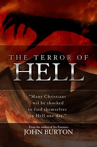 The Terror of Hell: A Shocking True Story by [Burton, John]