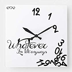 TattyaKoushi 15 by 15-inch Wall Clock, Whatever Im Late Anyways Clock Black White, Living Room Clock, Home Decor Clock