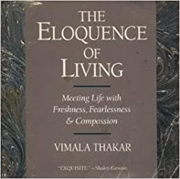 Book The Eloquence of Living: Words of a Remarkable Woman by Vimala Thakar (1990-03-01)