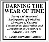 Darning the Wear of Time, Miranda Howard Haddock, 0810837501