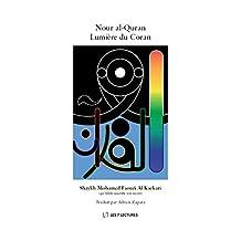 Nour al-Quran Lumière du Coran (French Edition)