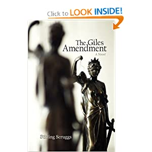 The Giles Amendment: A Novel Stirling Scruggs