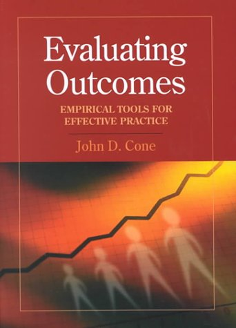Evaluating Outcomes: Empirical Tools for Effective Practice