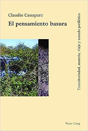 Descargar U Torrents El Pensamiento Basura: Transitoriedad, Materia, Viaje Y Mundo Periferico Fariña Epub