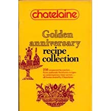 Chatelaine Golden Anniversary Recipe Collection