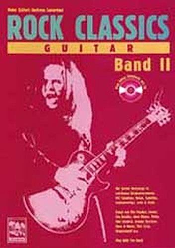 Rock Classics Guitar. Die Besten Rocksongs In Spielbaren Originalversionen Noten Und Tabulatur. Spieltips Equipmenttips Licks Und Tricks  Rock Classics 'Guitar' M. Je 1 Audio CD Bd.2