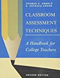 Classroom Assessment Techniques: A Handbook for
